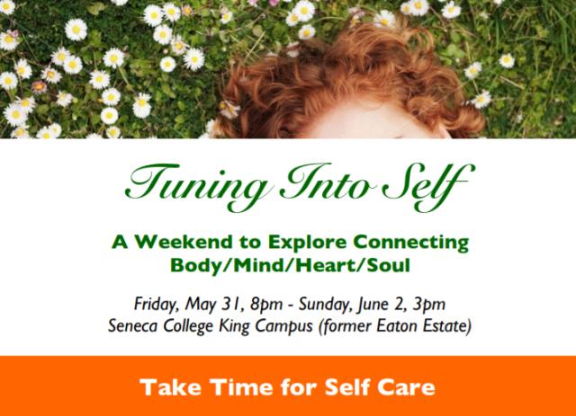 May 31 - June 2, 2019 Self Care Retreat